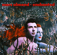 Обложка альбома «Marc Almond. Enchanted» (Mark Almond, 2002)
