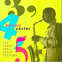 Обложка альбома «3, 4, 5. The Verve Small Group Sessions» (Benny Carter, 2006)