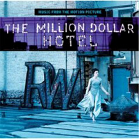 Обложка альбома «The Million Dollar Hotel. Music From The Motion Picture» (2006)