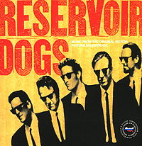Обложка альбома «Reservoir Dogs. Original Motion Picture Soundtrack» (2006)