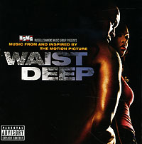 Обложка альбома «Waist Deep. Music From And Inspired By The Motion Picture» (2006)
