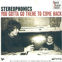 Обложка альбома «You Gotta Go There To Come Back» (Stereophonics, 2003)