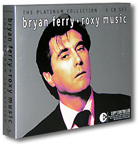 Обложка альбома «Bryan Ferry And Roxy Music. The Platinum Collection» (Bryan Ferry, Roxy Music, 2004)