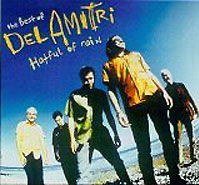 Обложка альбома «Hatful Of Rain. The Best Of Del Amitri» (Del Amitri, 2006)