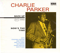 Обложка альбома «Now's The Time» (Charlie Parker, 2003)