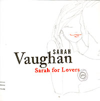 Обложка альбома «Sarah For Lovers» (Sarah Vaughan, 2003)