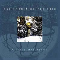 Обложка альбома «California Guitar Trio. A Christmas Album» (The California Guitar Trio, 2004)