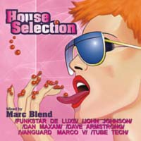 Обложка альбома «House Selection» (Marc Blend, 2005)