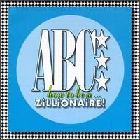 Обложка альбома «How to Be a Zillionaire» (Abc, 2006)