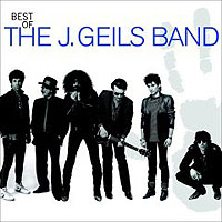 Обложка альбома «J. Geils Band. Best Of The J. Geils Band» (The J. Geils Band, 2006)