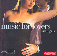 Обложка альбома «Music For Lovers. Stan Getz» (Stan Getz, 2006)