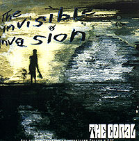 Обложка альбома «The Invisible Invasion» (The Coral, 2005)