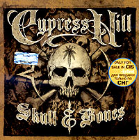 Обложка альбома «Cypress Hill. Skull And Bones» (2000)