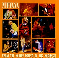 Обложка альбома «From The Muddy Banks Of The Wishkan» (Nirvana, 1996)