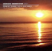 Обложка альбома «Mondo Sessions 001. Mixed By Darren Tate & Mike Koglin. Vol.2. Daybreakers Mix» (Darren Tate & Mike Koglin, 2006)