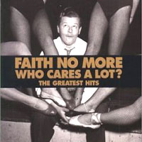 Обложка альбома «Who Cares A Lot?» (Faith No More, 2006)