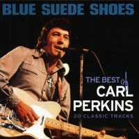 Обложка альбома «Blue Suede Shoes. The Best Of Carl Perkins» (Carl Perkins, 2002)