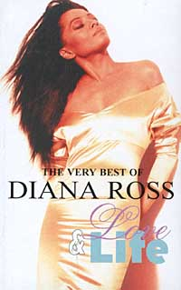 Обложка альбома «The Very Best of Diana Ross. Love & Life» (Diana Ross, 2001)