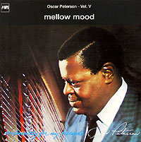 Обложка альбома «Vol. 5. Mellow Mood» (Oscar Peterson, 2006)
