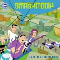 Обложка альбома «Get the Picture?» (Smash Mouth, 2003)
