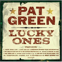 Обложка альбома «Lucky Ones» (Pat Green, 2006)