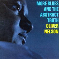 Обложка альбома «More Blues & The Abstract Truth» (Oliver Nelson, 2006)