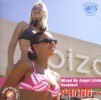 Обложка альбома «Pacha Ibiza. Mixed By Angel Linde Resident» (Angel Linde, 2004)