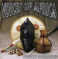 Обложка альбома «Voices Of Africa: African Blackwood» (2005)