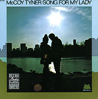 Обложка альбома «McCoy Tyner. Song For My Lady» (Mccoy Tyner, 1987)