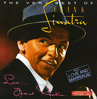 Обложка альбома «The Very Best Of Frank Sinatra. Love…From Frank Sinatra» (Frank Sinatra, 2006)