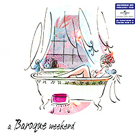 Обложка альбома «Weekend Classic. A Baroque Weekend» (2006)