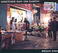 Обложка альбома «Another Day On Earth» (Brian Eno, 2005)