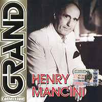 Обложка альбома «Grand Collection. Henry Mancini» (Henry Mancini, 2004)