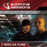 Обложка альбома «Subliminal Sessions» (Who Da Funk, 2005)