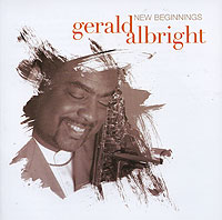 Обложка альбома «New Beginings» (Gerald Albright, 2006)