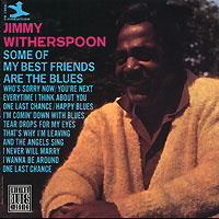 Обложка альбома «Some Of My Best Friends Are The Blues» (Jimmy Witherspoon, 1994)