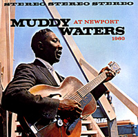 Обложка альбома «At Newport» (Muddy Waters, 2001)