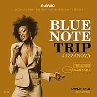 Обложка альбома «Blue Note Trip. Jazzanova. Lookin» Back. Movin» On» (Jazzanova, 2005)