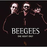 Обложка альбома «One Night Only» (Bee Gees, 2006)