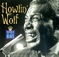 Обложка альбома «Kings Of The Blues» (Howlin» Wolf, 2002)