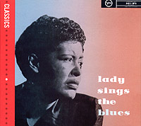 Обложка альбома «Lady Sings The Blues» (Billie Holiday, 2005)