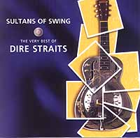 Обложка альбома «Sultans Of Swing. The Very Best Of Dire Straits» (Dire Straits, 2006)