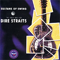 Обложка альбома «Sultans of Swing: The Very Best of Dire Straits» (Dire Straits, 1998)