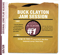 Обложка альбома «Jam Session. How Hi The Fi» (Buck Clayton, 2005)