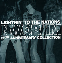 Обложка альбома «NWOBHM. Lightnin To The Nations. 25th Anniversary Collection» (2005)