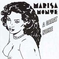 Обложка альбома «A Great Noise» (Marisa Monte, ????)