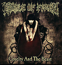 Обложка альбома «Cruelty And The Beast» (Cradle Of Filth, 2006)