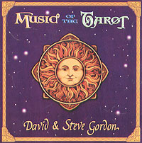 Обложка альбома «Music Of The Tarot» (David & Steve Gordon, 2002)