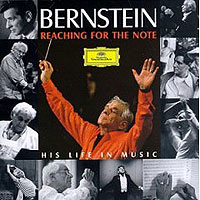 Обложка альбома «Reaching For The Note. His Life In Music» (Bernstein, 2006)