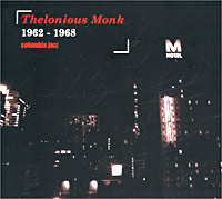 Обложка альбома «Thelonious Monk — 1962-1968. Columbia Jazz» (2003)